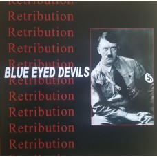 Blue Eyed Devils  ‎– Retribution  LP