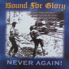 Bound For Glory - Never Again  - Blue Vinyl LP