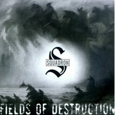 Squadron  ‎– Fields Of Destruction  - 7""