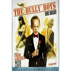 "Bully Boys ""From Amerika With Love"" Poster"