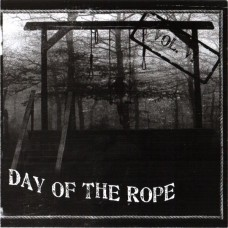 Day Of The Rope Vol. VI - CD