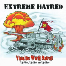 Extreme Hatred - Visualize World Hatred: The Best, The Rest and The Rare - CD