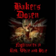 Bakers Dozen - Nightmares In Red, White And Blue - CD